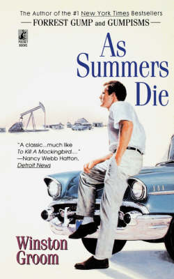 As Summers Die by Winston Groom