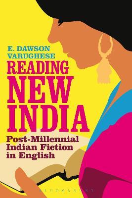Reading New India by Dr E. Dawson Varughese