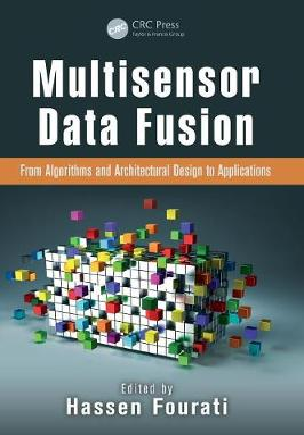 Multisensor Data Fusion by Hassen Fourati