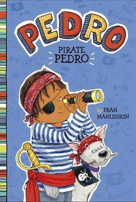 Pirate Pedro by Tammie Lyon