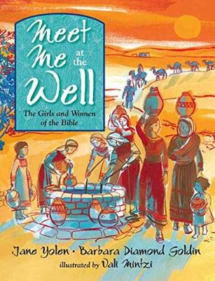 Meet Me At The Well by Jane Yolen