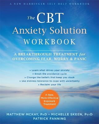 The CBT Anxiety Solution Workbook by Matthew McKay