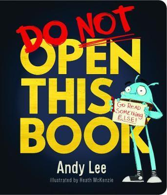 Do Not Open This Board Book by Andy Lee