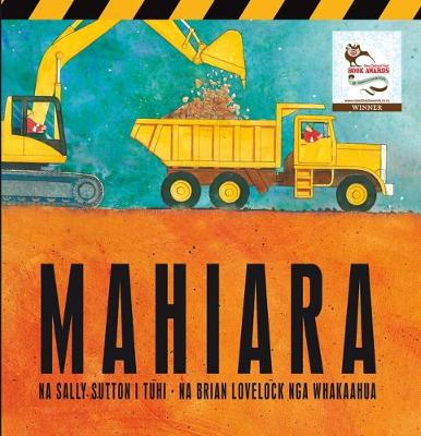 Mahiara: Maori Edition Roadworks by Sally Sutton