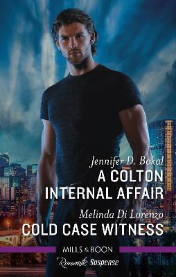 A Colton Internal Affair/Cold Case Witness book