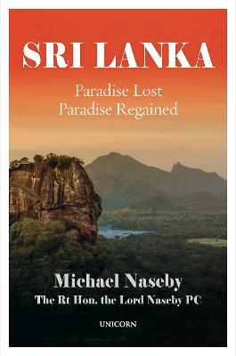 Sri Lanka: Paradise Lost; Paradise Regained by Michael Naseby