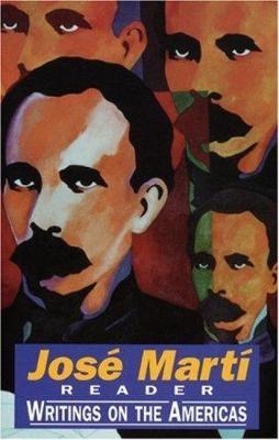 Jose Marti Reader by Jose Marti