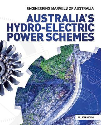 Australia's Hydro-electric Power Schemes by Alison Hideki