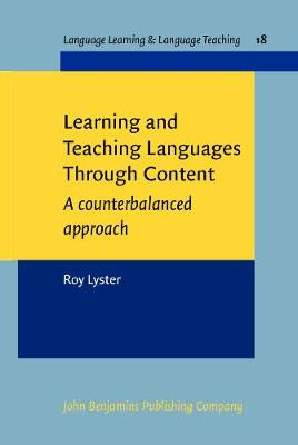 Learning and Teaching Languages Through Content by Roy Lyster
