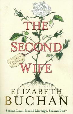 The Second Wife by Elizabeth Buchan