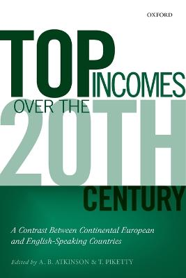 Top Incomes Over the Twentieth Century by A. B. Atkinson