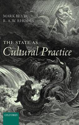 The State as Cultural Practice by Mark Bevir
