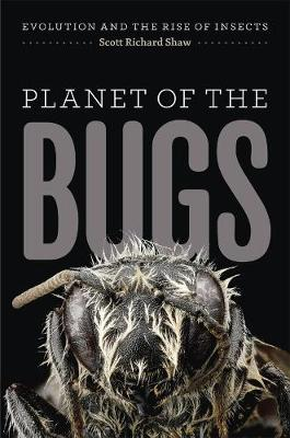 Planet of the Bugs by Scott R. Shaw
