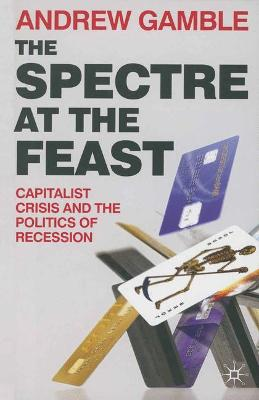 The Spectre at the Feast by Andrew Gamble