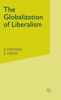 The Globalization of Liberalism by Eivind Hovden
