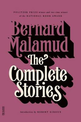 Complete Stories by Bernard Malamud