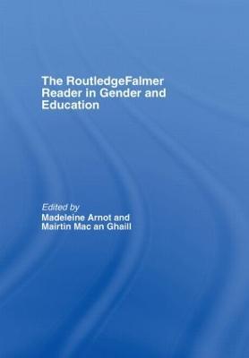 RoutledgeFalmer Reader in Gender & Education by Madeleine Arnot