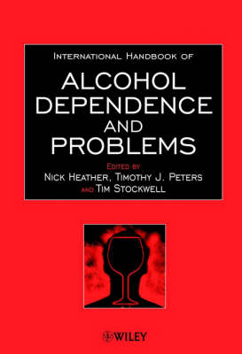 International Handbook of Alcohol Dependence and Problems by Nick Heather