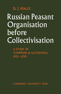 Russian Peasant Organisation Before Collectivisation book