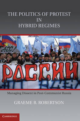 Politics of Protest in Hybrid Regimes book