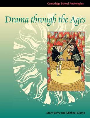 Drama through the Ages book