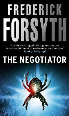 The Negotiator by Frederick Forsyth