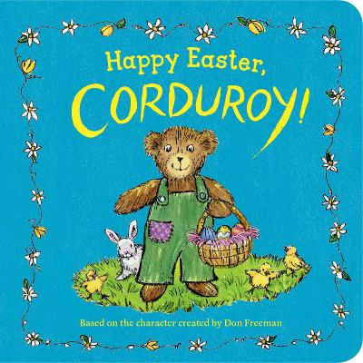 Happy Easter, Corduroy! by Don Freeman