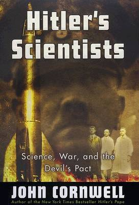 Hitler's Scientists: Science, by John Cornwell