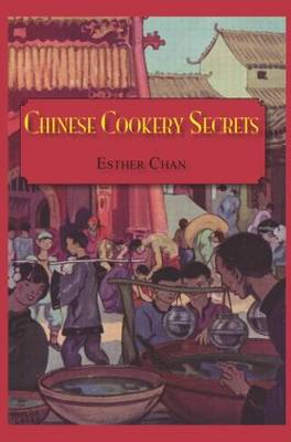 Chinese Cookery Secrets by Chan