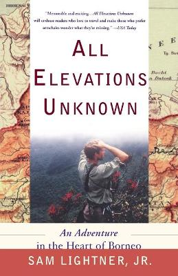 All Elevations Unknown by Sam Lightner