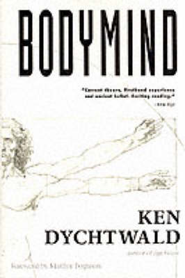 Bodymind by Ken Dychtwald