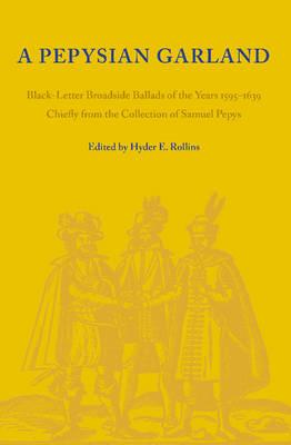 A Pepysian Garland by Hyder Edward Rollins