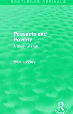 Peasants and Poverty: A Study of Haiti book