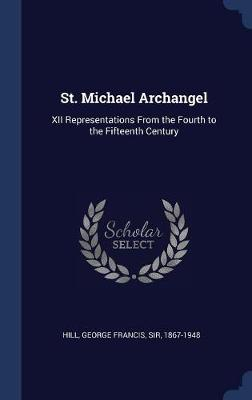 St. Michael Archangel by Sir Hill George Francis