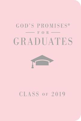 NKJV God's Promises For Graduates: Class Of 2019 [Pink] by Jack Countryman