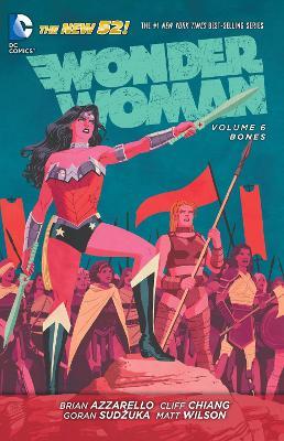 Wonder Woman Volume 6: Bones TP (The New 52) by Brian Azzarello