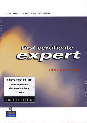 First Certificate Expert Pack by Roger Gower