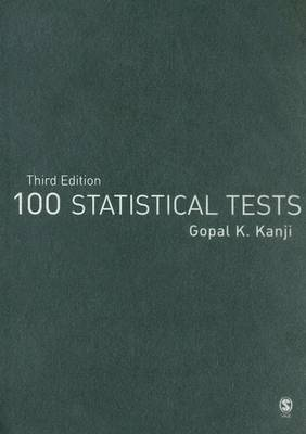 100 Statistical Tests by Gopal K. Kanji