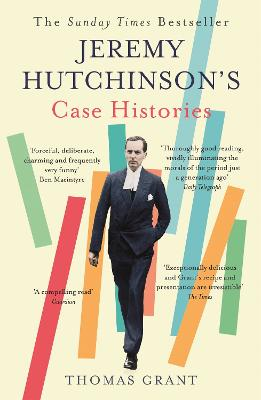Jeremy Hutchinson's Case Histories by Thomas Grant