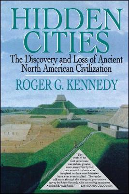 Hidden Cities by Roger G. Kennedy