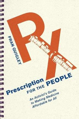 Prescription for the People by Fran Quigley