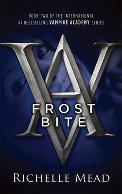 Frostbite Vampire Academy No. 2 by Richelle Mead