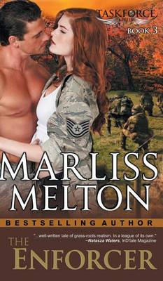 Enforcer (the Taskforce Series, Book 3) by Marliss Melton