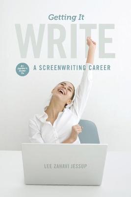 Getting It Write by Lee Zahavi Jessup