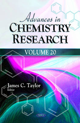 Advances in Chemistry Research by James C. Taylor