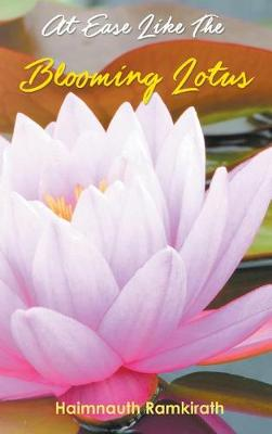 At Ease Like The Blooming Lotus by Haimnauth Ramkirath