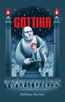 Gottika by Helaine Becker