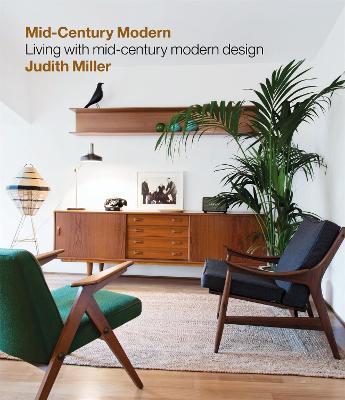 Miller's Mid-Century Modern by Judith Miller