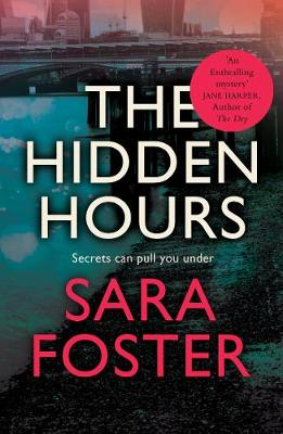 The Hidden Hours: 'A truly satisfying ending' The Sun by Sara Foster