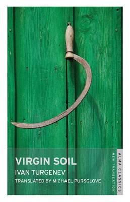 Virgin Soil by Ivan Turgenev